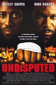 Undisputed – Fără egal (2002)