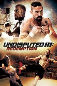 Undisputed III: Redemption (2010)