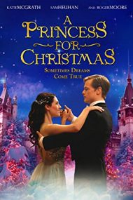 A Princess for Christmas – Crăciunul la Castel (2011)