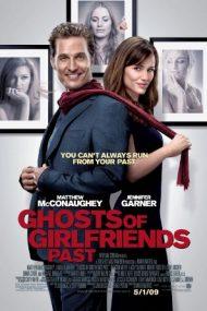 Ghosts of Girlfriends Past – Fantomele fostelor iubite (2009)