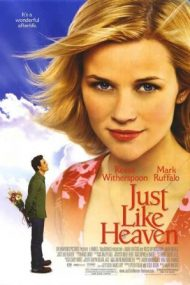 Just Like Heaven – Ca în rai (2005)