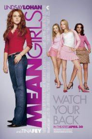 Mean Girls – Fete rele (2004)