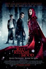 Red Riding Hood – Scufița Roșie (2011)
