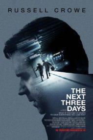 The Next Three Days – 3 zile de coșmar (2010)