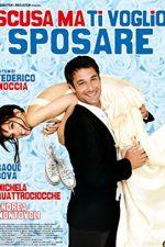 Scusa ma ti voglio sposare (2010)