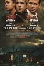 The Place Beyond the Pines – Destine la răscruce (2012)