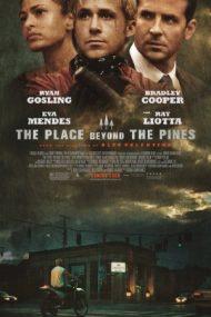 The Place Beyond the Pines – Destine la răscruce (2012)