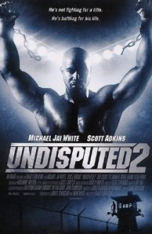 Undisputed 2: Last Man Standing – Iceman – ultimul meci (2006)
