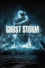 Ghost Storm – Furtuna electrică (2012)