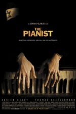The Pianist – Pianistul (2002)