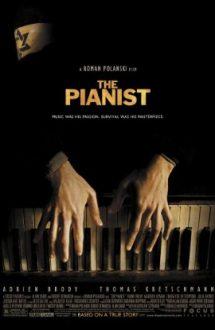 The Pianist – Pianistul (2002)