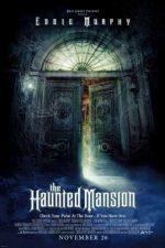 The Haunted Mansion – Casa bântuită (2003)