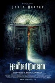 The Haunted Mansion – Casa bântuită (2003)