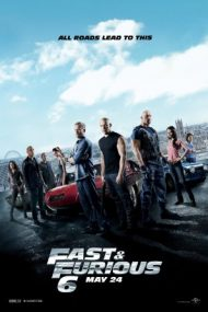 Fast & Furious 6 – Furios și iute 6 (2013)