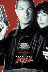 Hard to Kill – Pradă dificilă (1990)