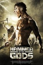 Hammer of the Gods – Ciocanul zeilor (2013)