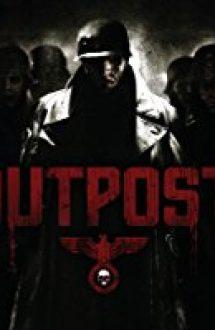 Outpost – Avanpostul (2008)