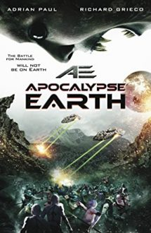 AE: Apocalypse Earth – Supraviețuitorii Apocalipsei (2013)