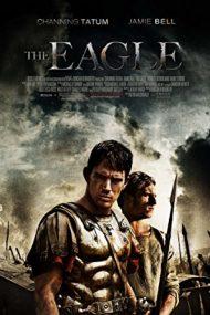 The Eagle – Acvila legiunii a IX-a (2011)