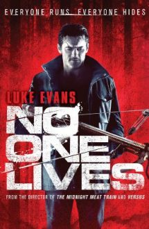 No One Lives – Nimeni nu scapă! (2012)
