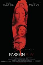 Passion Play – Patimi (2010)