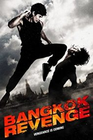Bangkok Revenge – Răzbunarea (2011)