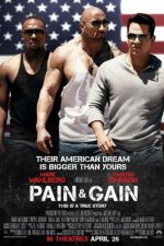 Pain & Gain – Trage tare și te scoți (2013)