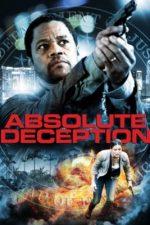 Absolute Deception – Înșelătorie absolută (2013)