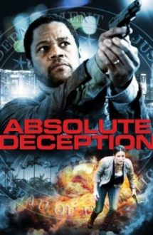 Absolute Deception – Înșelătorie absolută (2013)