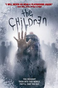 The Children – Copiii (2008)