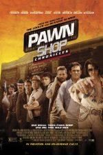 Pawn Shop Chronicles – Amanet cu ghinion (2013)