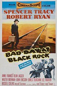 Bad Day at Black Rock – O zi grea la Black Rock (1955)