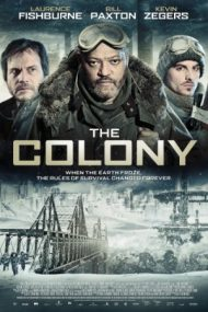 The Colony – Infernul înghețat (2013)