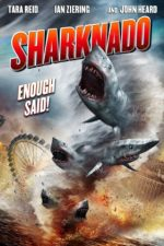 Sharknado – Invazia rechinilor – Los Angeles (2013)