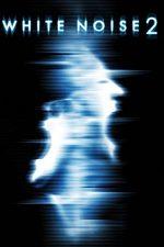 White Noise 2: The Light – Vocea morții 2 (2007)