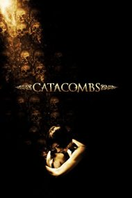 Catacombs – Atingerea diavolului (2007)