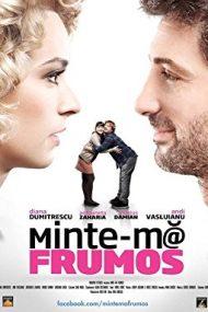 Minte-mă frumos (2012)