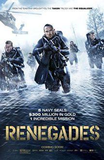 Renegades – Renegaţii (2017)