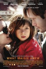 What Maisie Knew – Ce știa Maisie (2012)