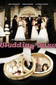 Wedding Daze – Febra măritișului (2004)