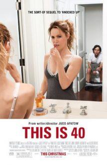 This Is 40 – Așa-i la 40 de ani! (2012)