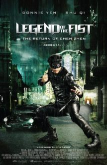 Legend of the Fist: The Return of Chen Zhen (2010)