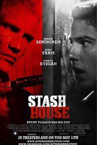 Stash House – Depozit periculos (2012)