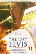The Last Elvis – El Ultimo Elvis (2012)