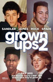 Grown Ups 2 – Oameni mari și fără minte 2 (2013)