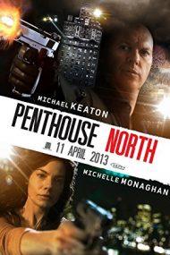 Penthouse North – Teroare la etaj (2013)