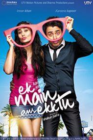 Ek Main Aur Ekk Tu – Căsătorie cu surprize (2012)
