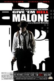 Give 'em Hell Malone – Detectivul Malone (2009)
