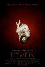 Let Me In – Nopți însângerate (2010)