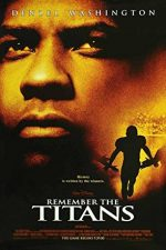 Remember the Titans – Titanii (2000)